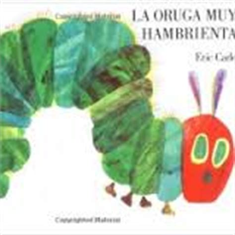 la oruga muy hambrienta exodus books summer speech therapy homework for spanish speaking parents bilinguistics