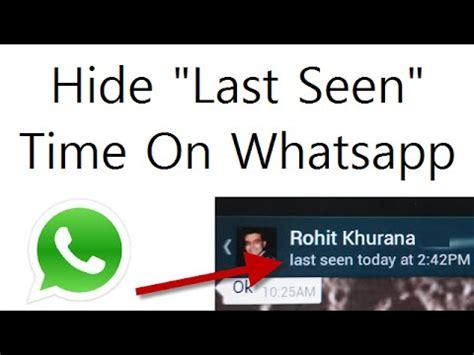 tutorial hide whatsapp status how to hide last seen time on whatsapp video tutorial