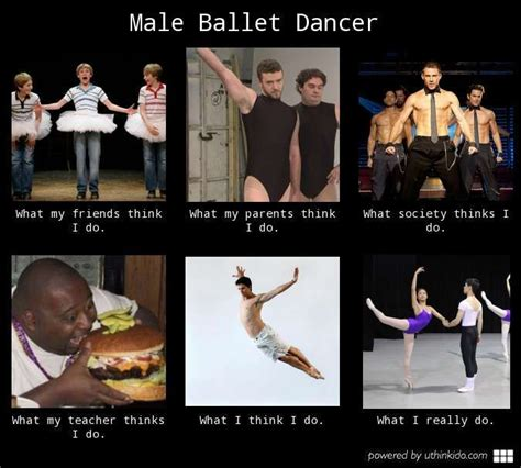 Male Stripper Meme - male ballet dancer what people think i do what i really