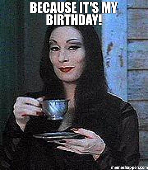 My Birthday Meme - my birthday meme 28 images yes it is my birthday 25