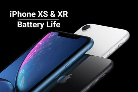iphone xs xs max and xr battery capacity size revealed phonearena