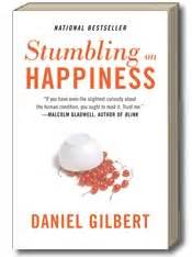 stumbling into fluke my books stumbling on happiness by daniel gilbert about the book