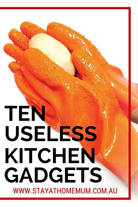 Useless Kitchen Gadgets by Ten Useless Kitchen Gadgets Stay At Home