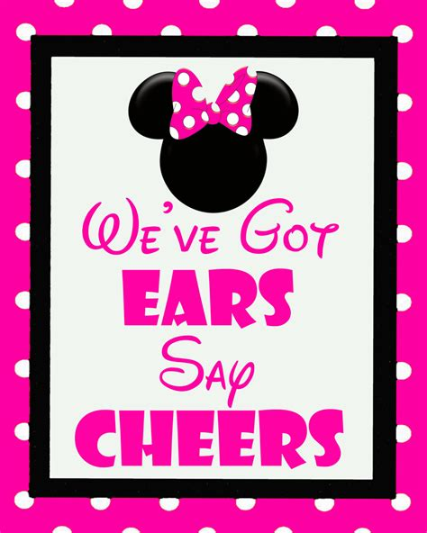 Weve Got minnie mouse we ve got ears say cheers sign