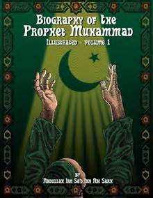 biography prophet muhammad illustrated biography of the prophet muhammad illustrated vol 1