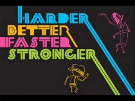 daft punk better faster stronger harder better faster stronger remix daft punk youtube