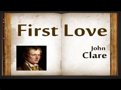 themes in first love by john clare first love by john clare poetry reading youtube