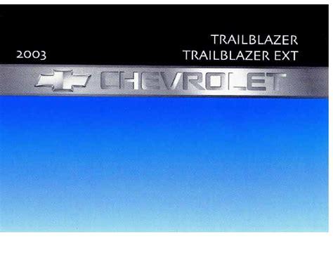 2003 chevrolet trailblazer owners manual 2003 chevrolet trailblazer owners manual just give me