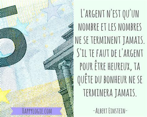 Pour De L Argent by Citation En Fran 231 Ais L Argent N Est Qu Un Nombre Et Les