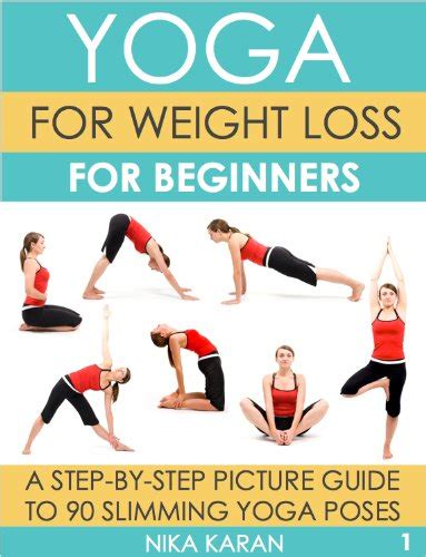 yoga tutorial for weight loss yoga for weight loss for beginners a step by step picture