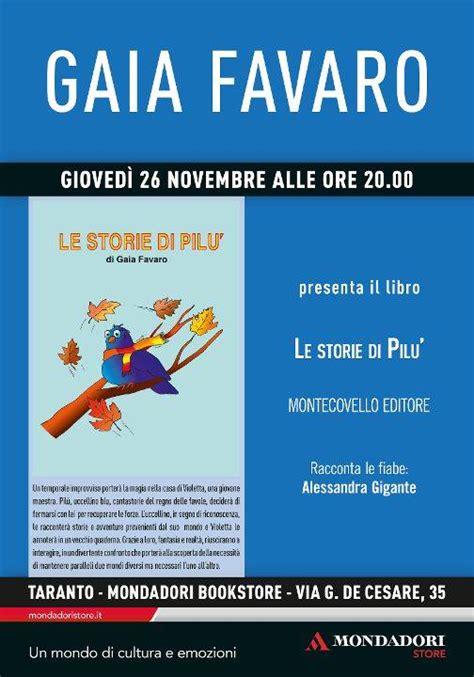 libro le storie dietro le gaia favaro presenta il suo libro quot le storie di pil 249 quot www giornalearmonia it