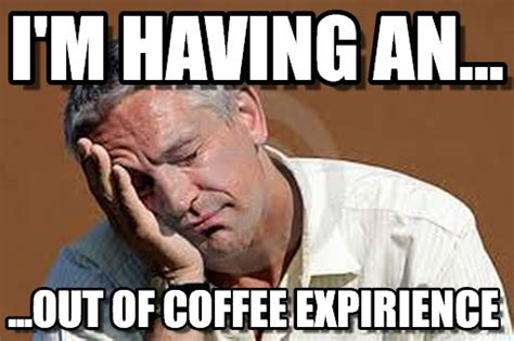 Coffee Meme Images - hashtag coffee 171 fueledbylolz