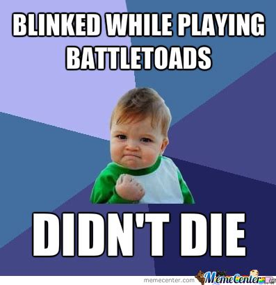 Battletoads Meme - playing battletoads like a boss by fuzzy3158 meme center