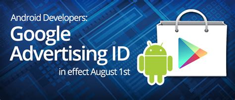 android advertising id new advertising id in effect august 1 2014