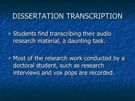 dissertation transcription dissertation transcription