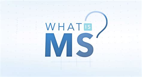 what s what is ms national multiple sclerosis society