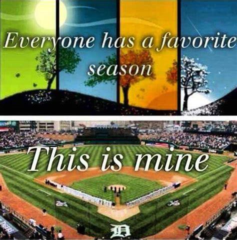 Hello Everyone My Favorite Season by Everyone Has A Favorite Season Baseball Is Mine