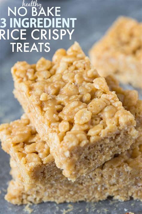 3 ingredient treats healthy 3 ingredient rice crispy treats