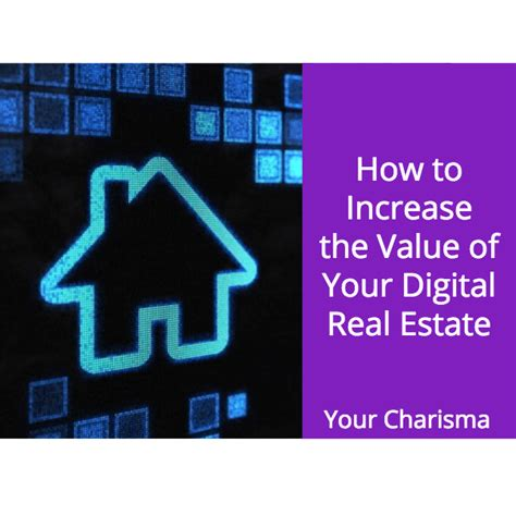 how to increase the value of your digital real estate