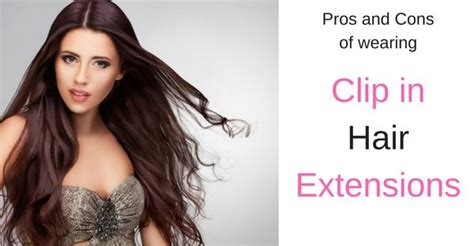 7 Pros And Cons Of Hair by Pros And Cons Of Clip In Hair Extensions