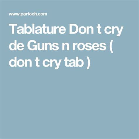 free download mp3 guns n roses dont cry 17 meilleures id 233 es 224 propos de tablature guitare gratuite