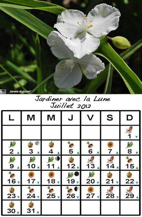 Calendrier Juillet 2012 Jardiner Avec La Lune Au Mois De Juillet 2012 Paperblog