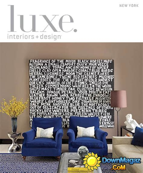 design magazine new york luxe interior design magazine new york edition fall