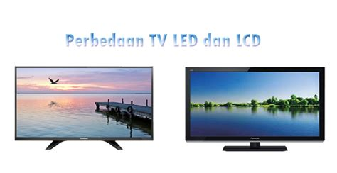 Tv Led Yang Bagus Tutorial Tutorial Komputer Review Produk