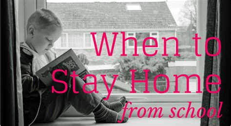 when should a child stay home from school happily family