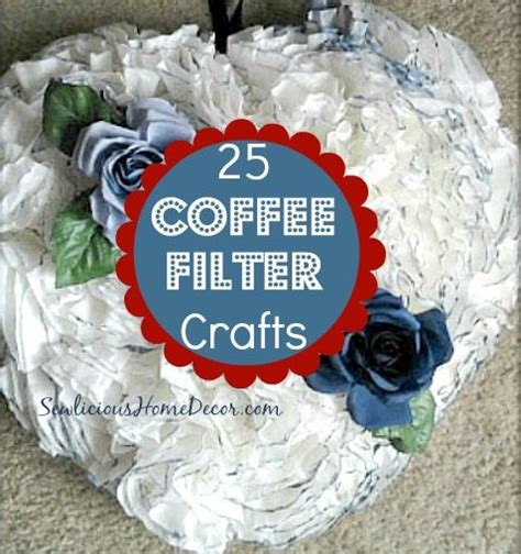 Coffee Filter Paper Crafts - 25 coffee filter craft ideas for 1 crafts craft ideas