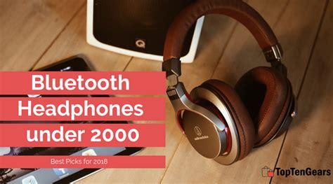 best headphones 2000 inr best bluetooth headphones 2000 inr no strings