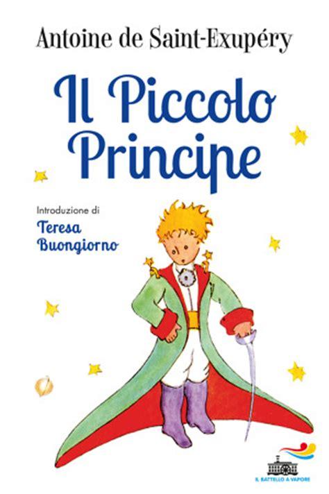 libro il piccolo libro dei il piccolo principe di antoine de saint exup 233 ry libri il battello a vapore
