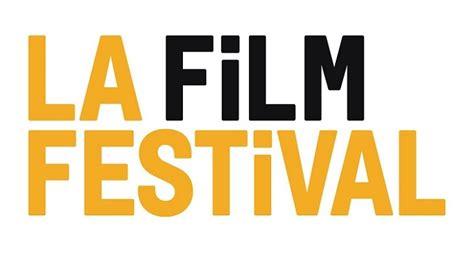 2016 film lineup 2016 la film festival lineup unveiled latf usa