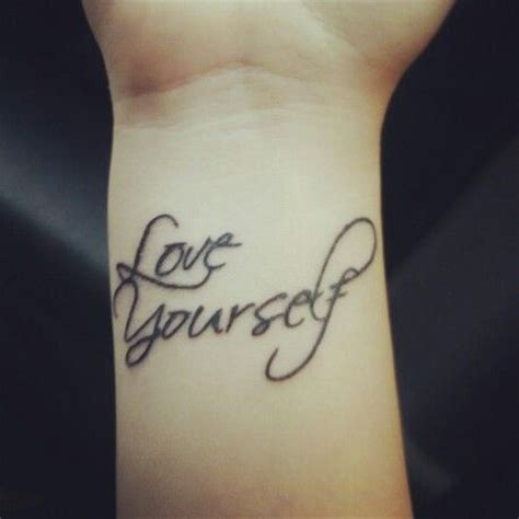 love yourself tattoos yourself quotes quotesgram