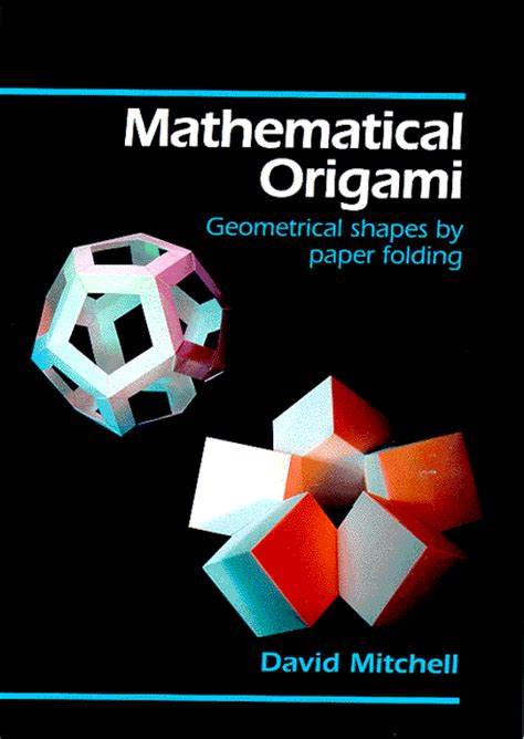 Mathematics Of Origami - mathematical origami