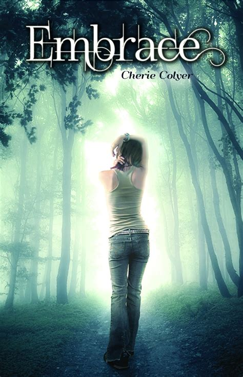 embrace the books cherie colyer books embrace