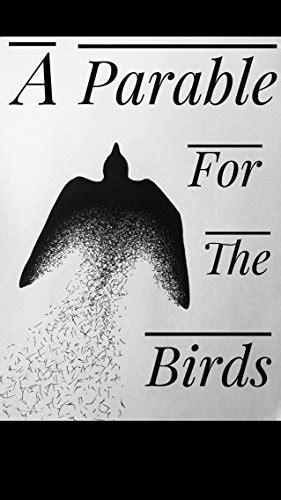 A Parable For The Birds: Corvus Books, Joseph Siple