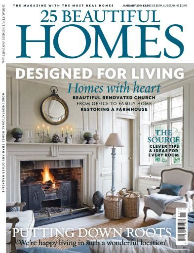 beautiful homes magazine 25 beautiful homes magazine january 2014 subscriptions