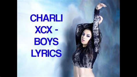 lyrics charli xcx charli xcx boys lyrics