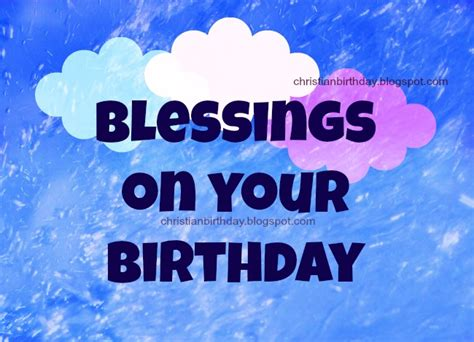 blessings   birthday christian birthday cards wishes