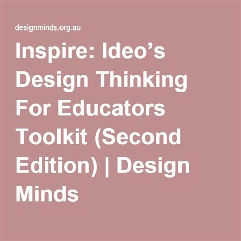design thinking for educators inspire ideo s design thinking for educators toolkit