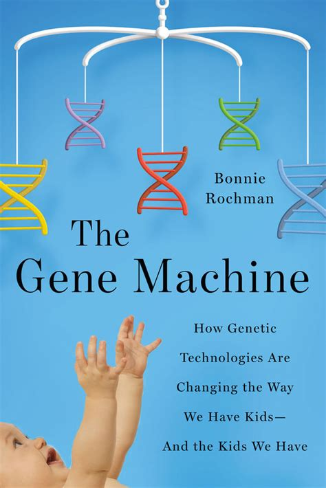 fit2besick the side effects of perfection books the gene machine an with bonnie rochman