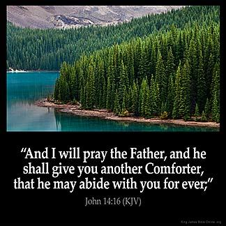 i will send you another comforter john 14 16 kjv quot and i will pray the father and he shall