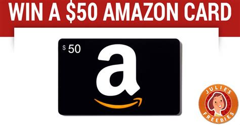 Amazon Gift Card 50 - win a 50 amazon gift card julie s freebies