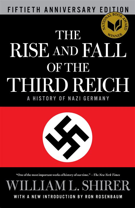 the rise and fall the rise and fall of the third reich book by william l shirer ron rosenbaum official
