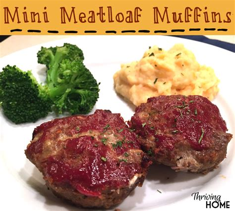 mini meatloaf in muffin pan mini meatloaf muffins freezer meal thriving home