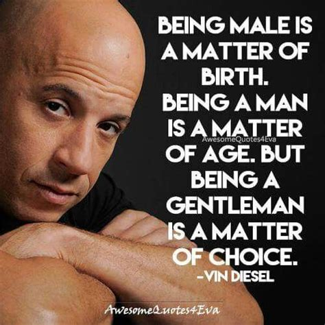 vin diesel quotes quote about being a from vin diesel interesting