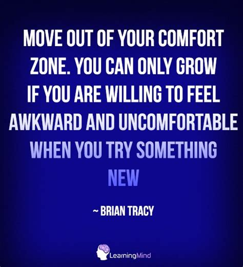 moving out of your comfort zone quotes move out of your comfort zone learning mind