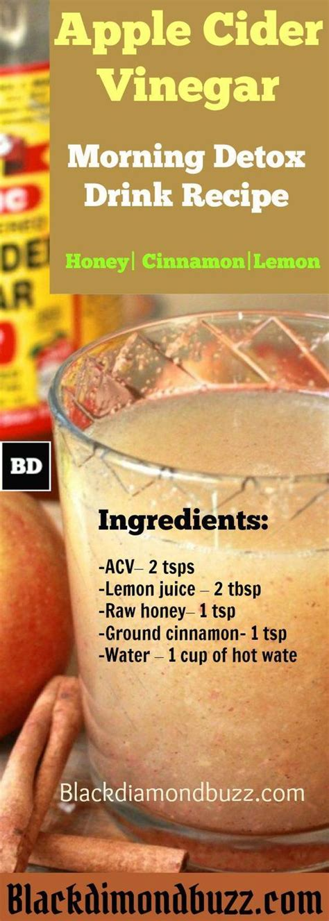 Vinegar Cinnamon Honey Detox by Best 25 Detox Juices Ideas On Juice