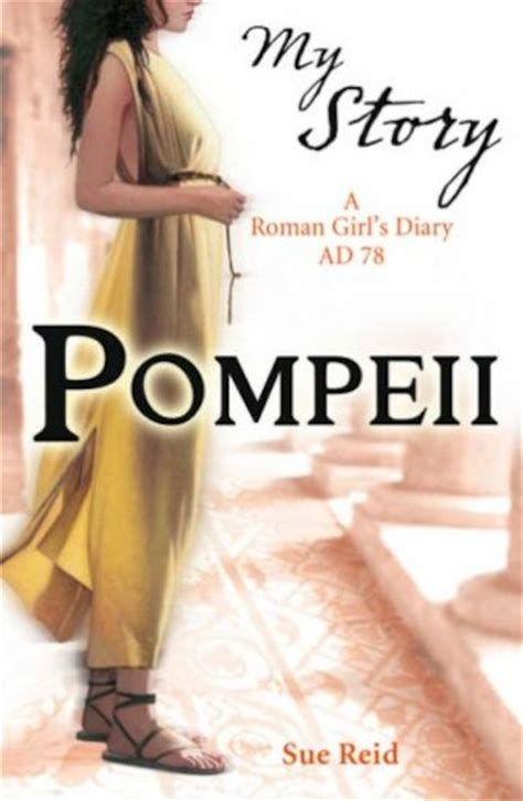the story of my books my story pompeii scholastic club